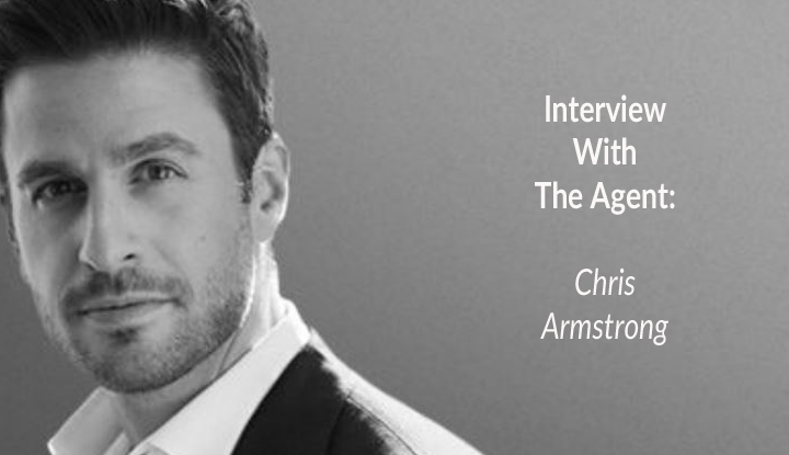 Interview With The Agent: Chris Armstrong